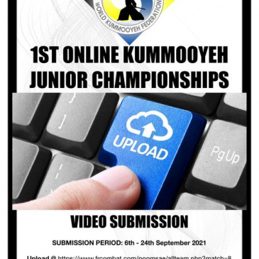 1ST ONLINE KUMMOOYEH JUNIOR CHAMPIONSHIPS                  (VIDEO SUBMISSION